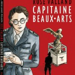Rose Valland, <br>capitaine Beaux-Arts